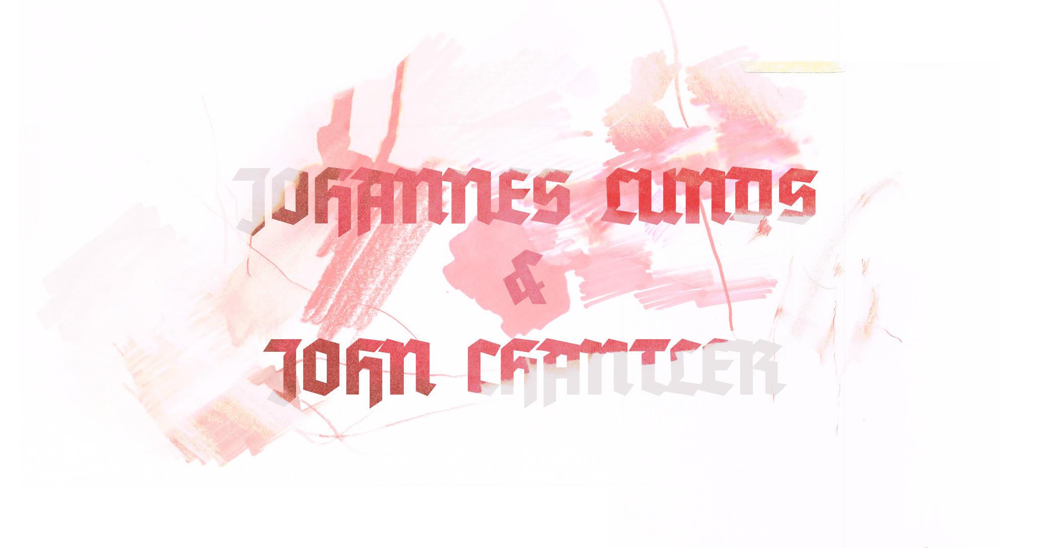 JOHN CHANTLER & JOHANNES LUNDS